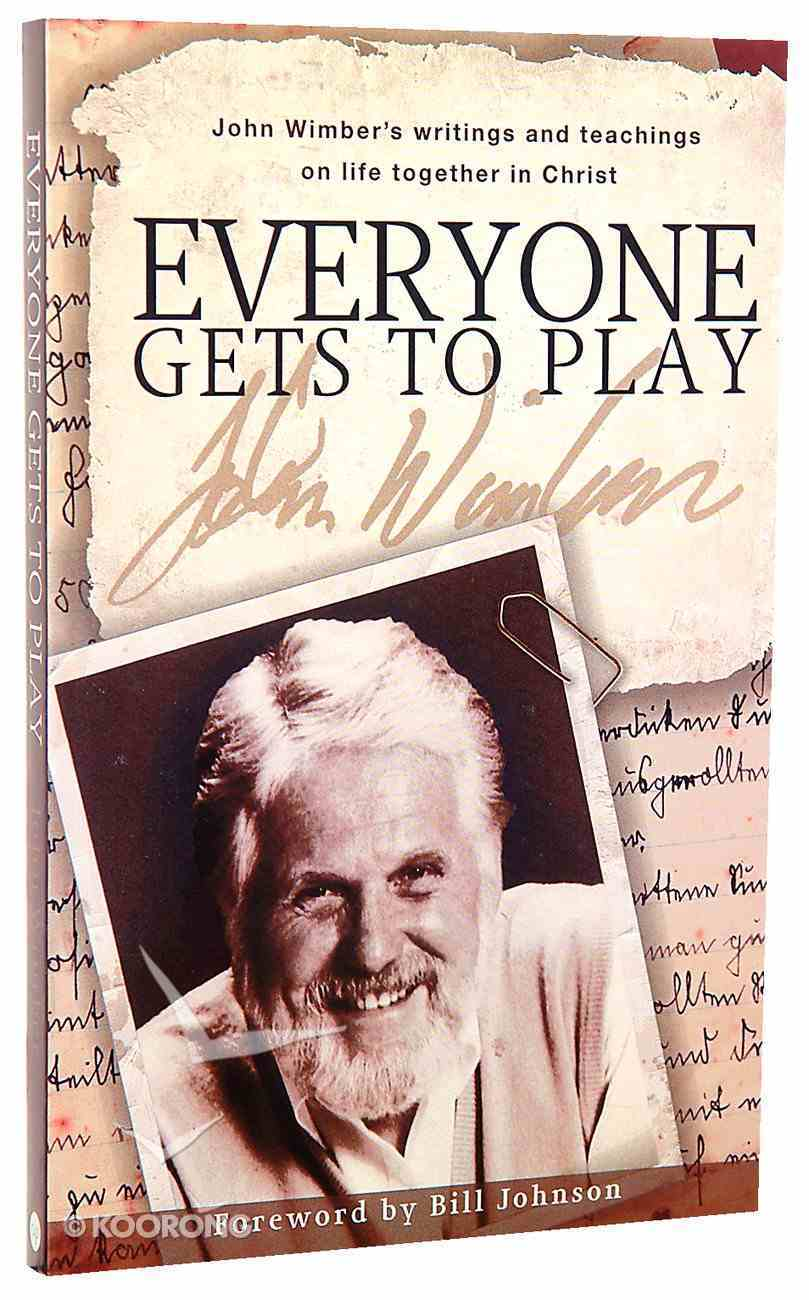 Everybody Gets to Play Paperback