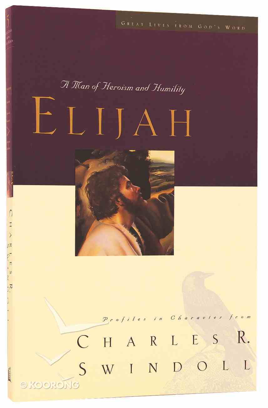 Elijah (Great Lives From God's Word Series) Paperback
