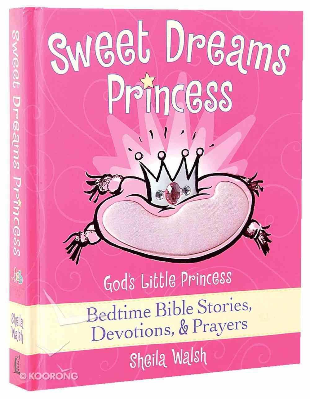 Sweet Dreams Princess Hardback