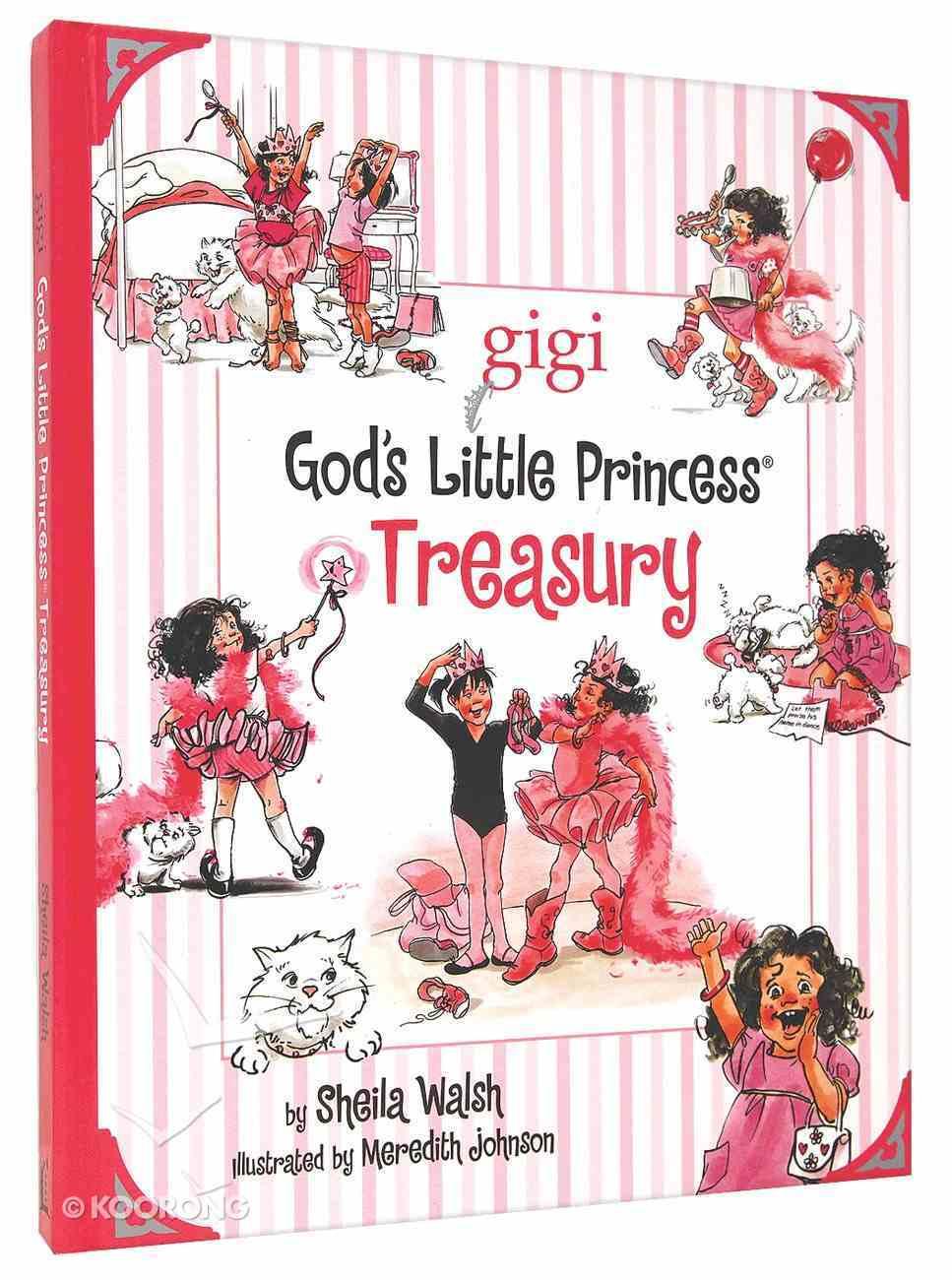 God's Little Princess Treasury (Gigi, God's Little Princess Series) Hardback