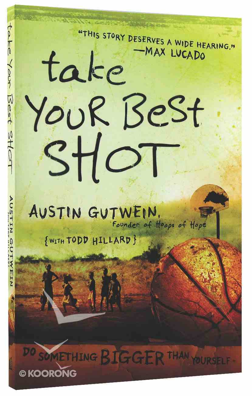 Take Your Best Shot Paperback