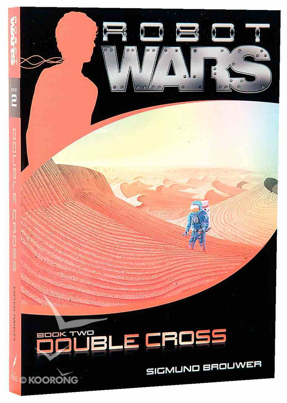 Double Cross (#02 in Robot Wars Series) Paperback