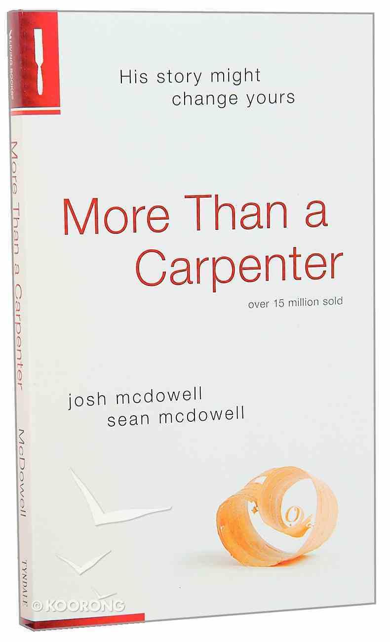 More Than a Carpenter (2009 Edition) Mass Market