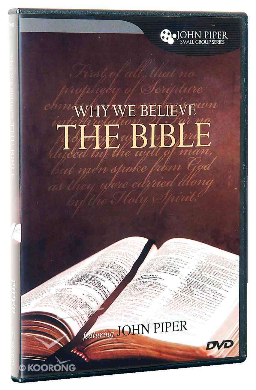 Why We Believe the Bible DVD DVD