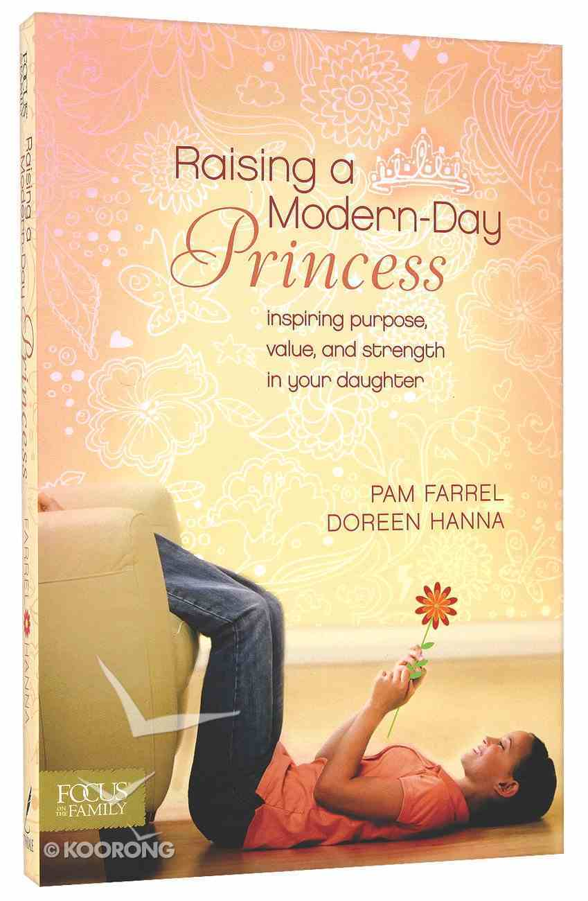 Raising a Modern Day Princess Paperback