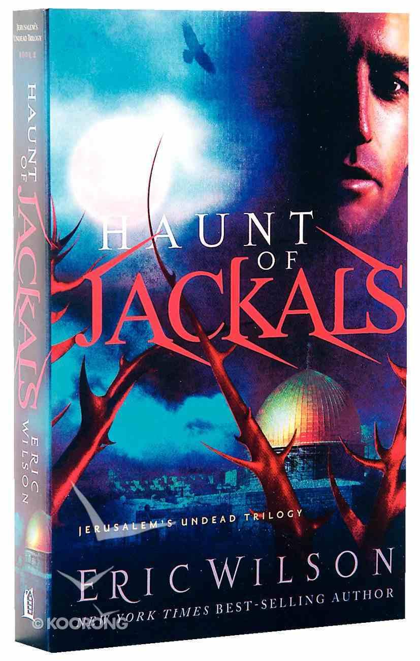 Haunt of Jackals (#02 in Jerusalem's Undead Trilogy Series) Paperback