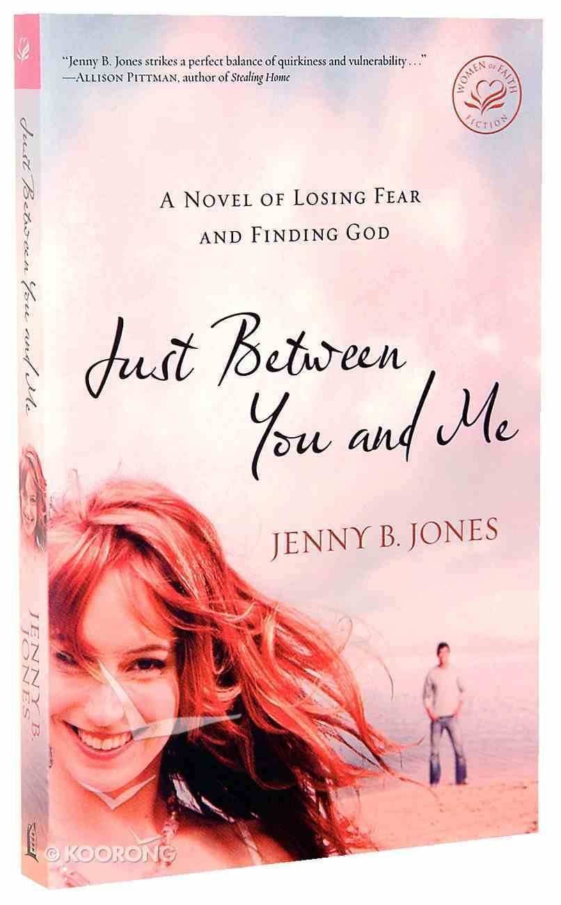 Just Between You and Me Paperback