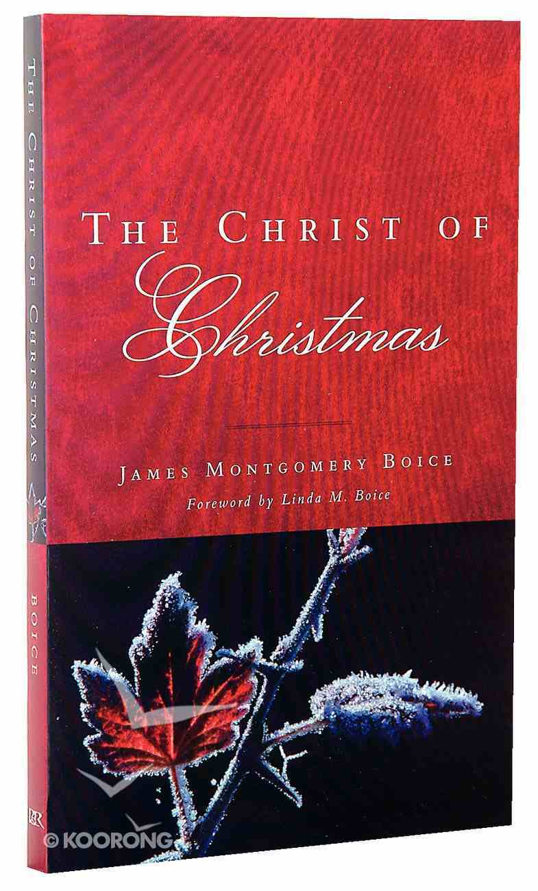 The Christ of Christmas Paperback