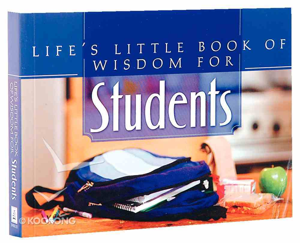 Life's Little Book of Wisdom For Students Paperback