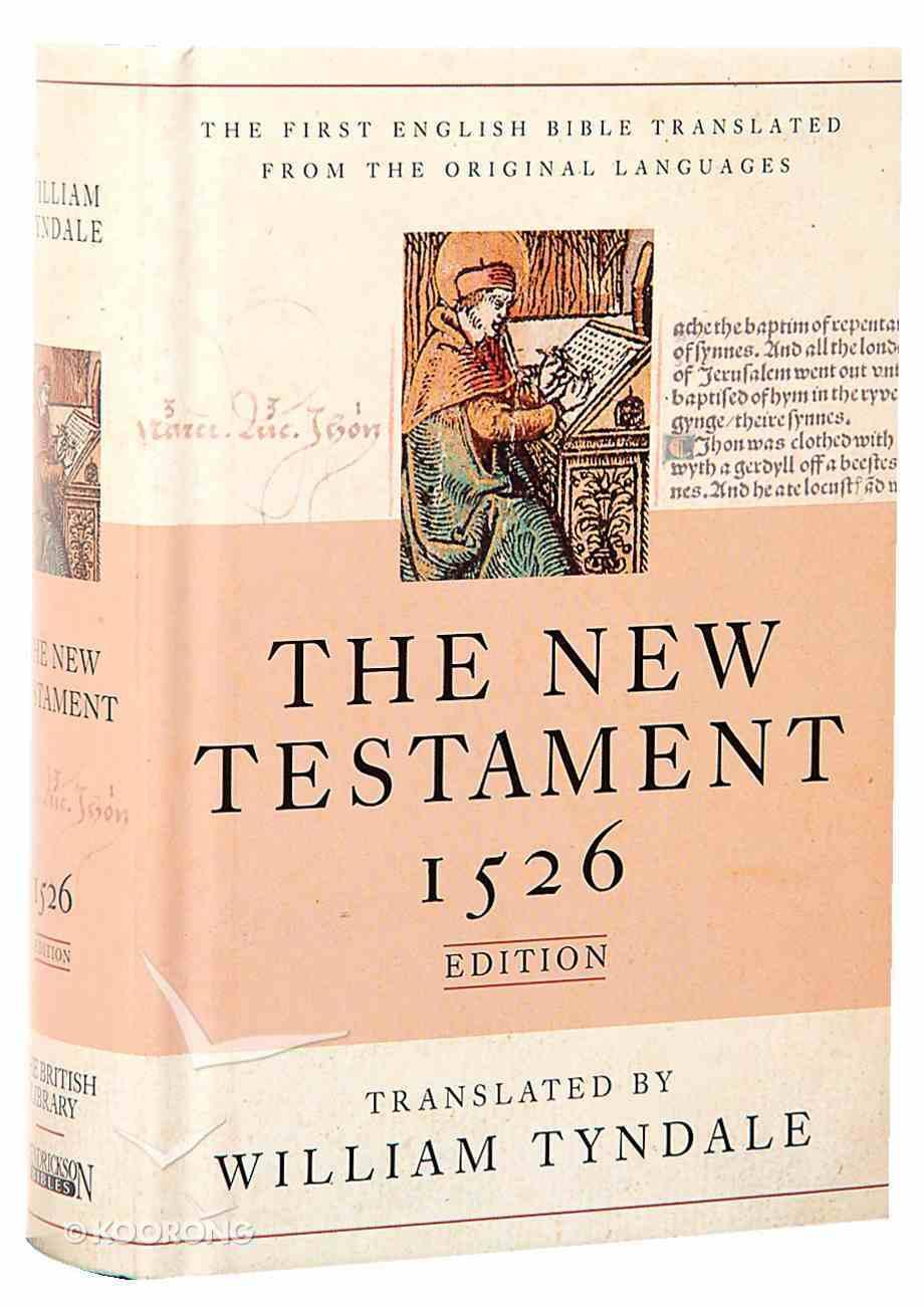 Tyndale New Testament 1526 Edition Hardback