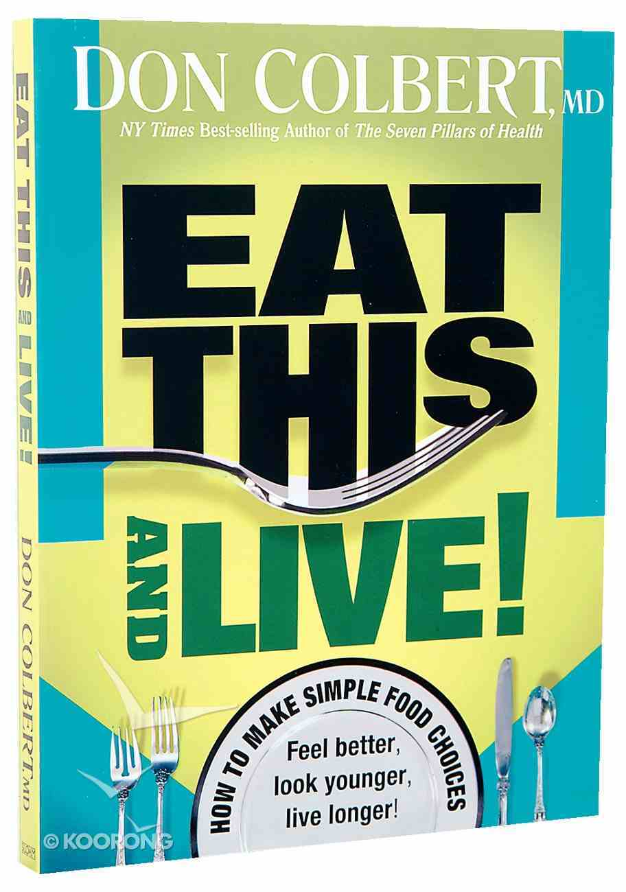 Eat This and Live! Paperback