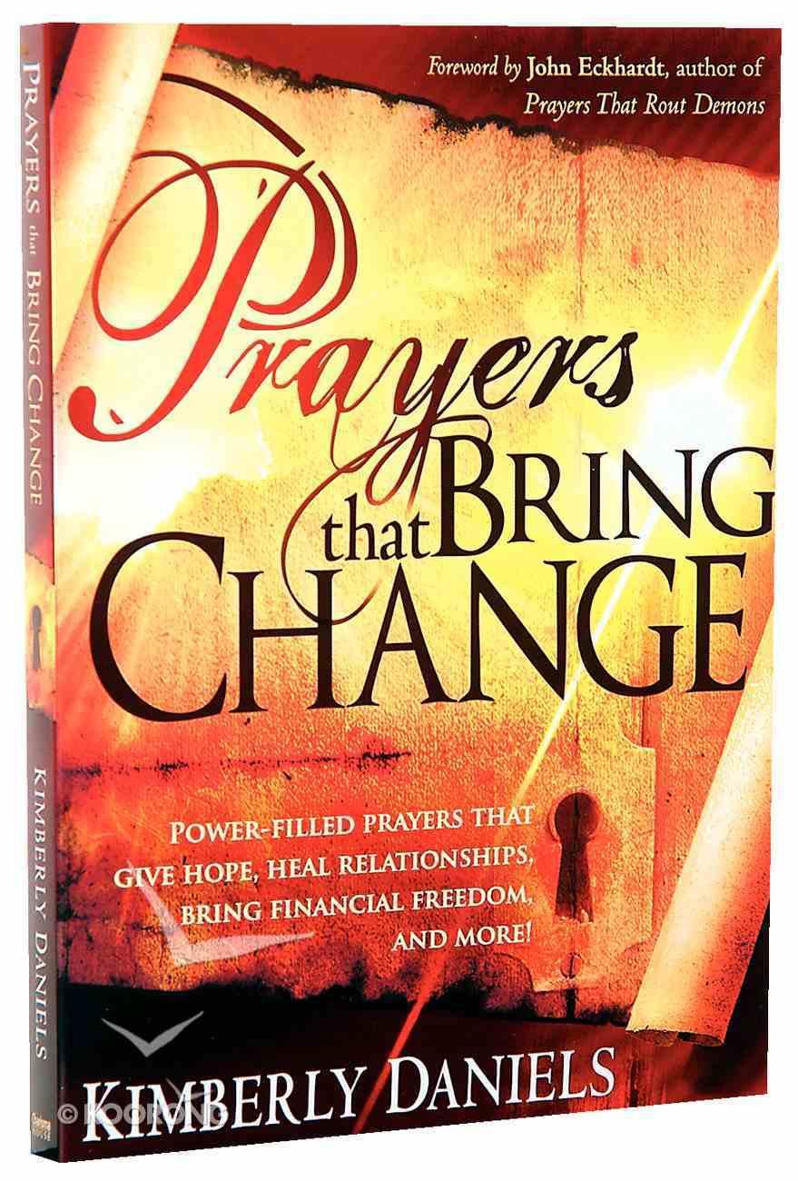 Prayers That Bring Change Paperback