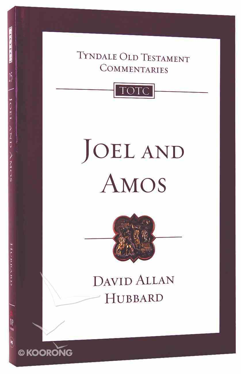 Joel and Amos (Tyndale Old Testament Commentary (2020 Edition) Series) PB Large Format