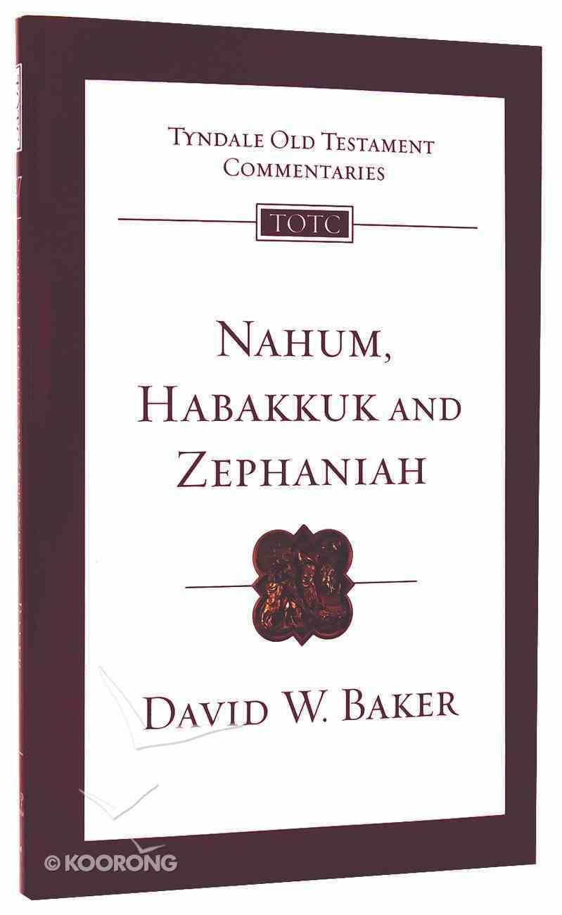 Nahum, Habakkuk and Zephaniah (Re-Formatted) (Tyndale Old Testament Commentary Re-issued/revised Series) PB Large Format