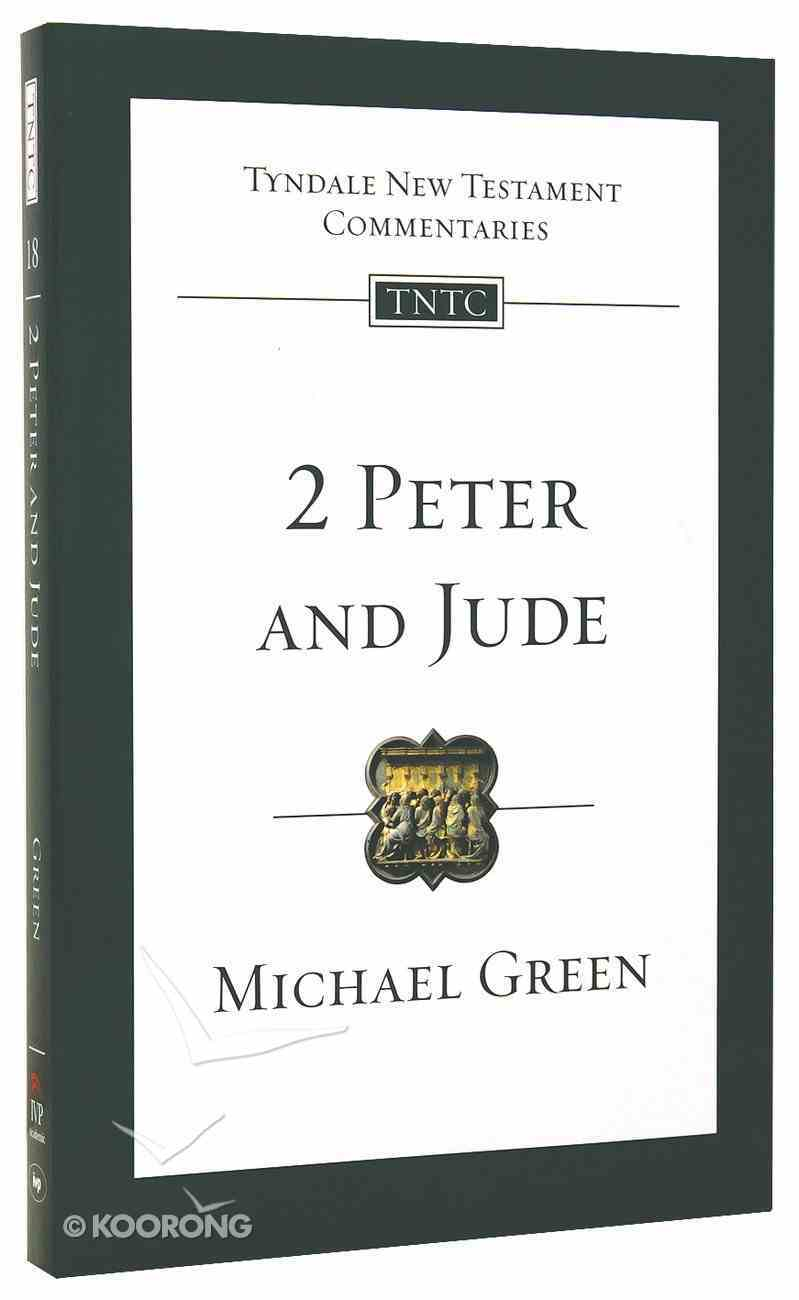 2 Peter & Jude (Tyndale New Testament Commentary (2020 Edition) Series) Paperback