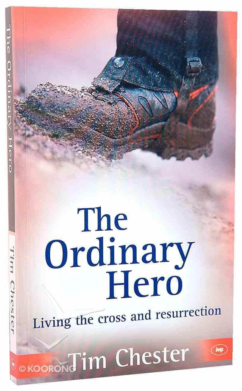 The Ordinary Hero Paperback