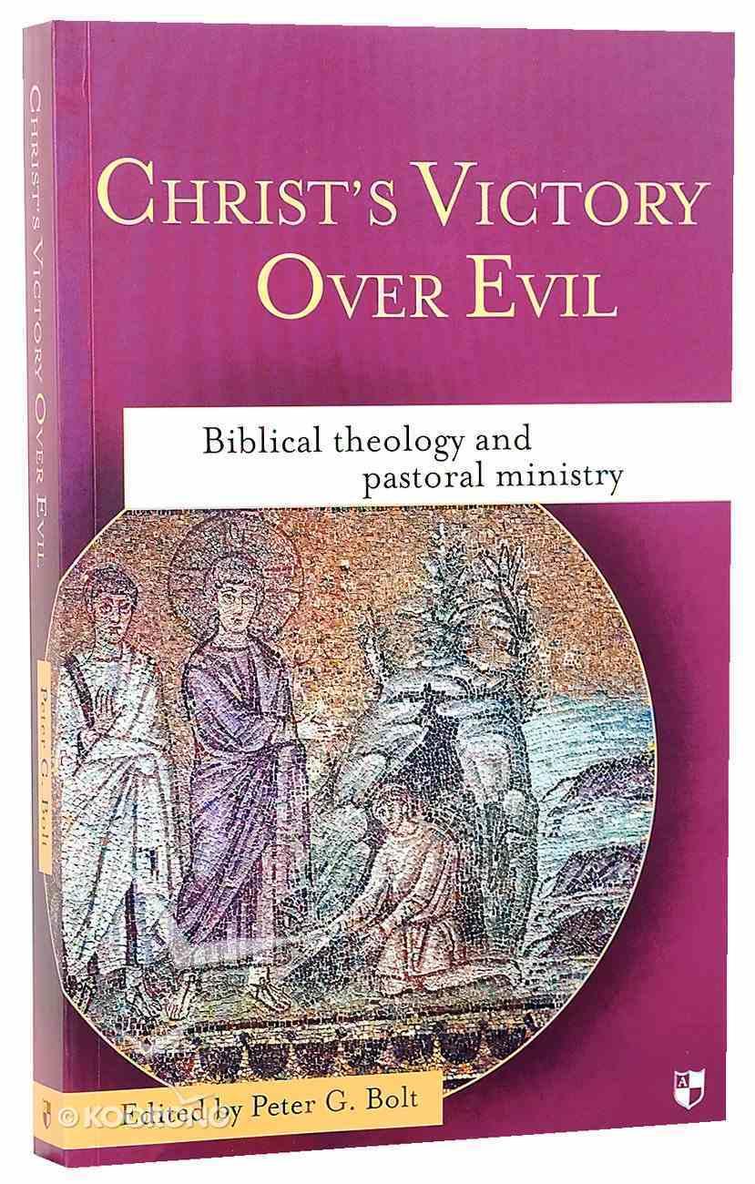 Christ's Victory Over Evil Paperback