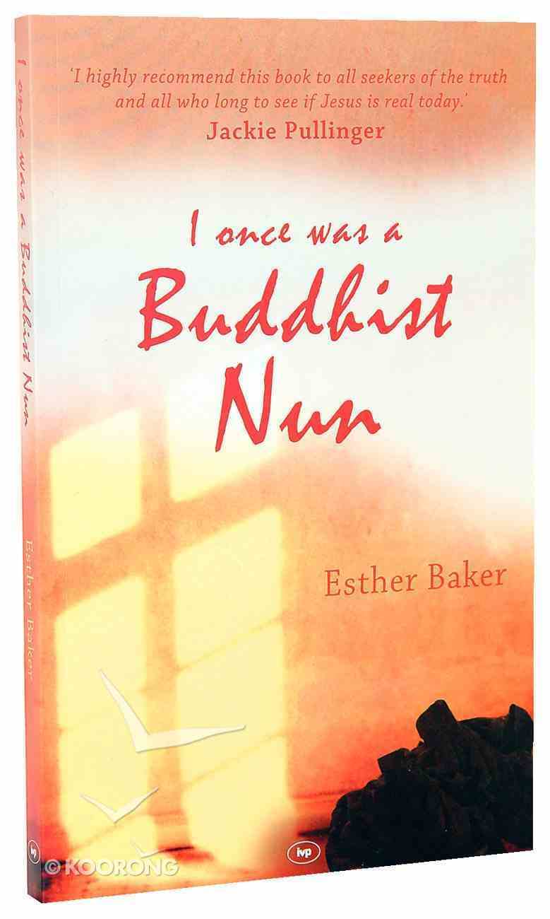 I Once Was a Buddhist Nun Paperback