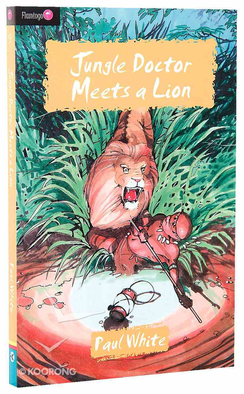 Jungle Doctor Meets a Lion (#009 in Jungle Doctor Flamingo Fiction Series) Paperback