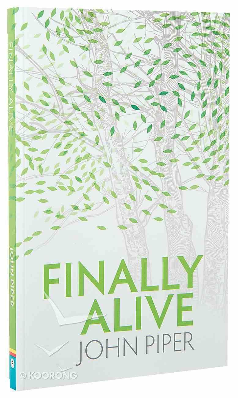 Finally Alive Paperback