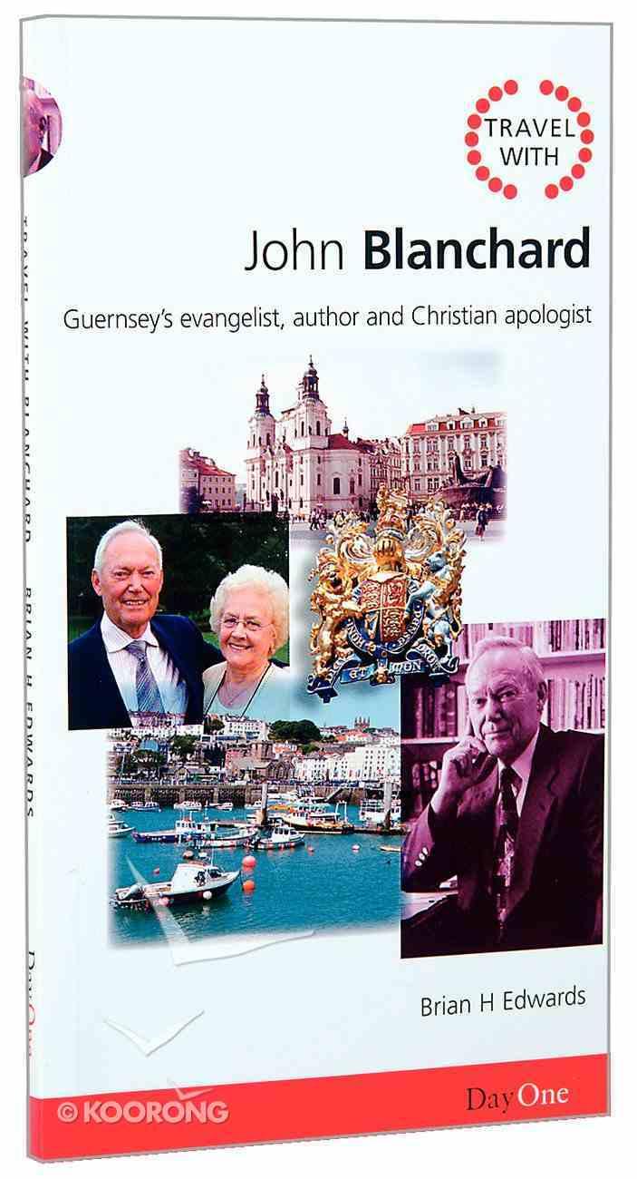 John Blanchard (Travel With Series) Paperback