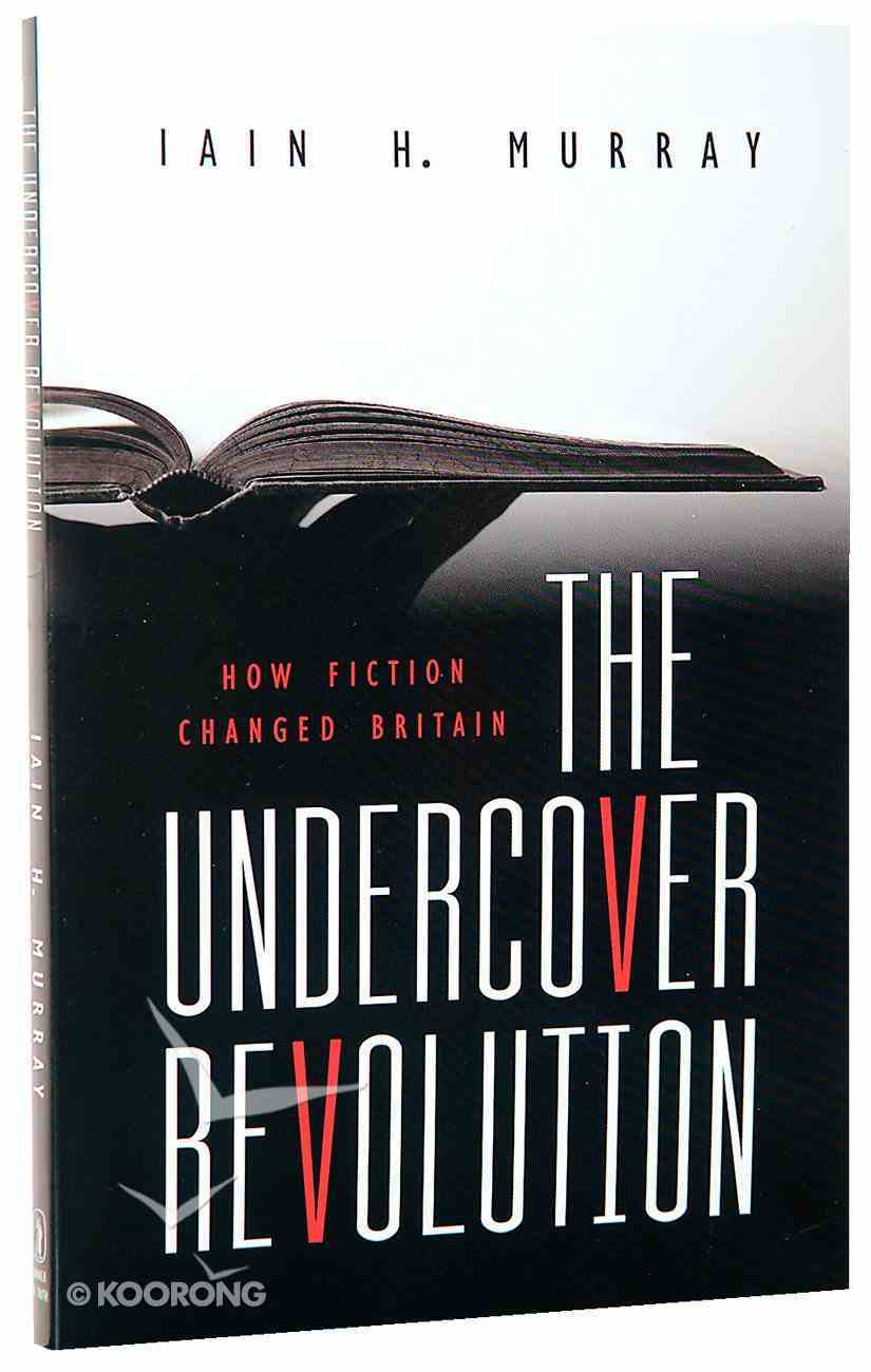 The Undercover Revolution: How Fiction Changed Britain Paperback