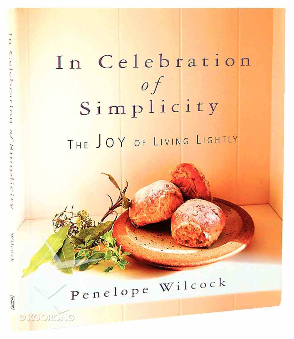 In Celebration of Simplicity Paperback