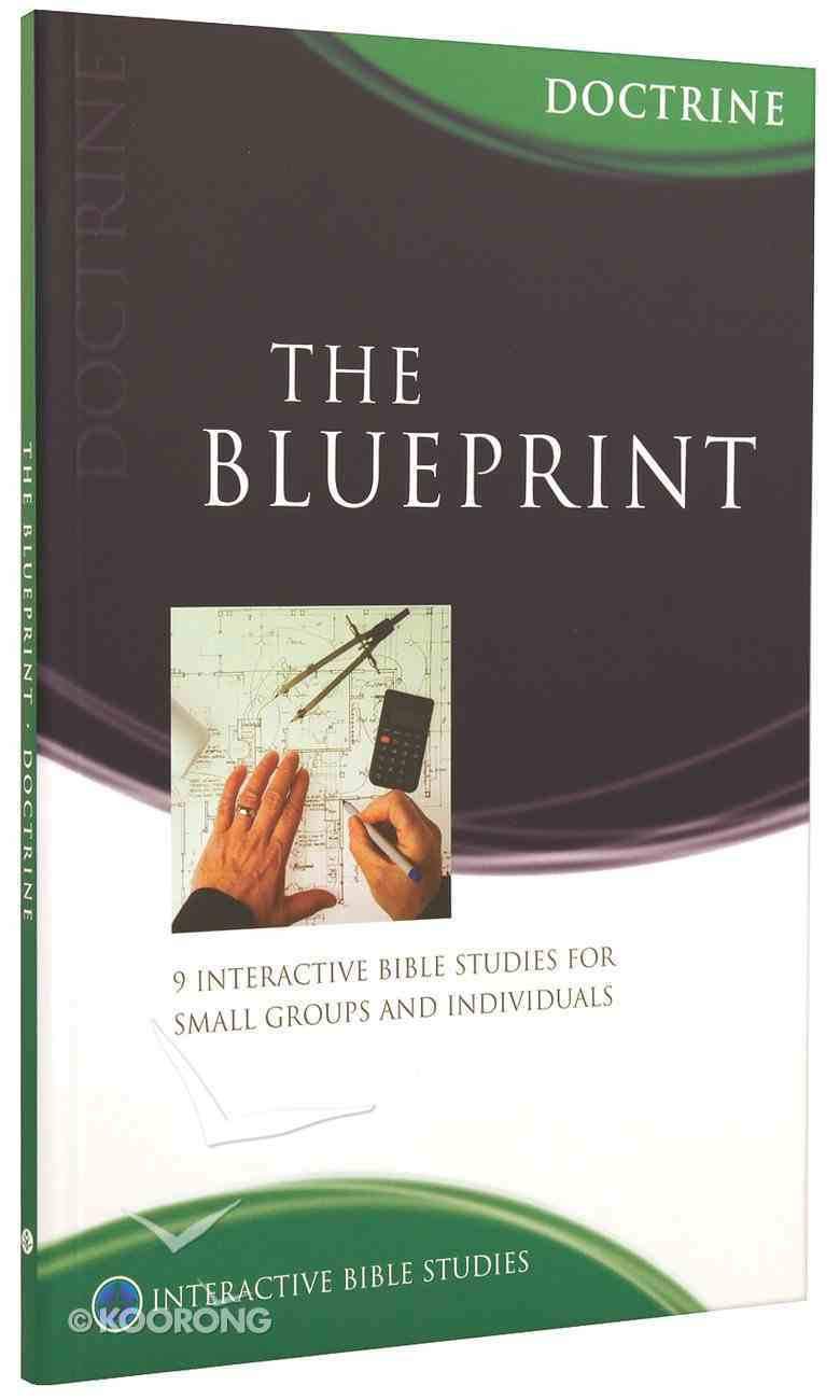 The Blueprint (Doctrine) (Interactive Bible Study Series) Paperback