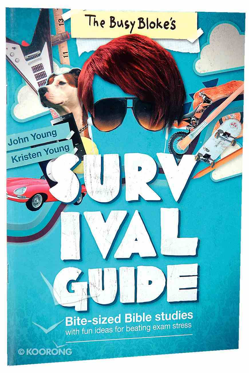 A Busy Bloke's Survival Guide Paperback