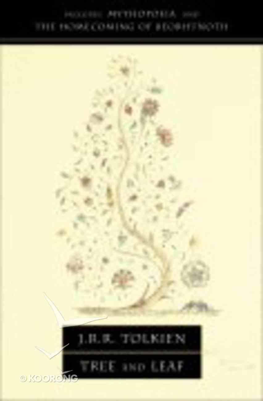 """Tree and Leaf: Including """"Mythopoeia"""" Paperback"""