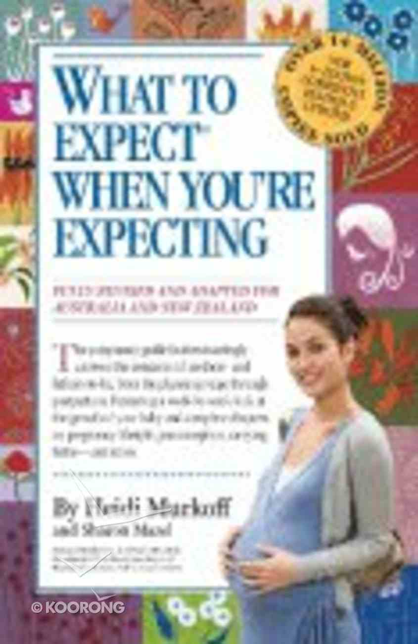 What to Expect When You're Expecting Paperback