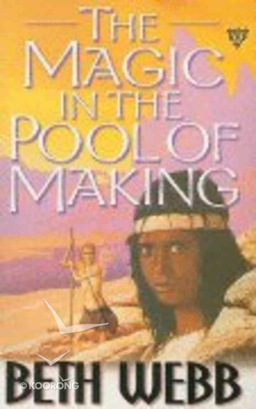 Magic in the Pool of Making Paperback