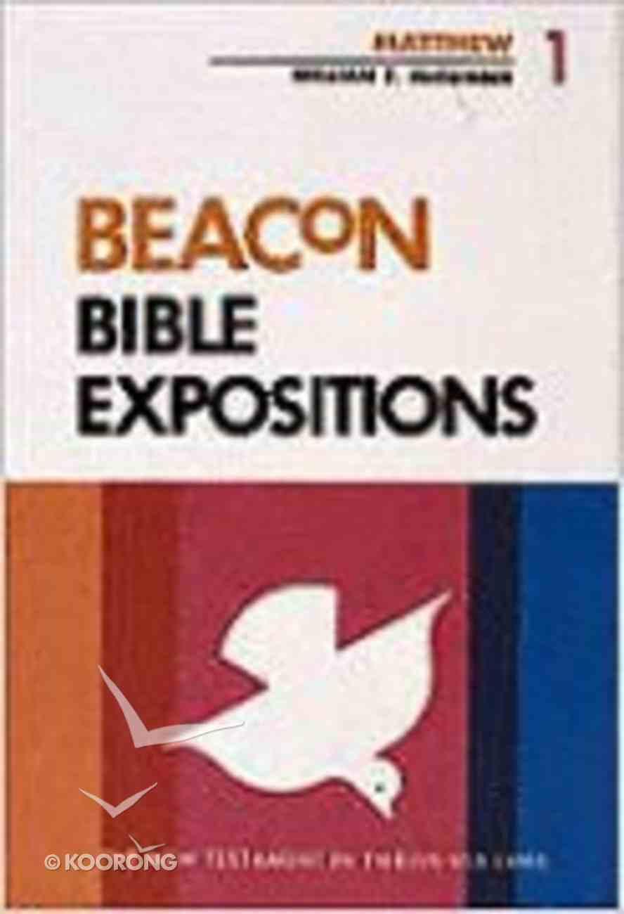 Matthew (#01 in Beacon Bible Expositions Series) Hardback