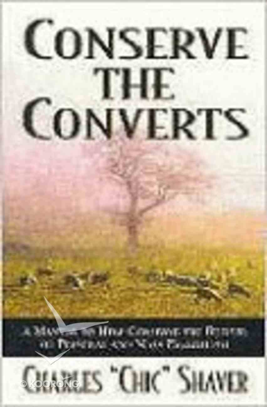 Conserve the Converts Paperback