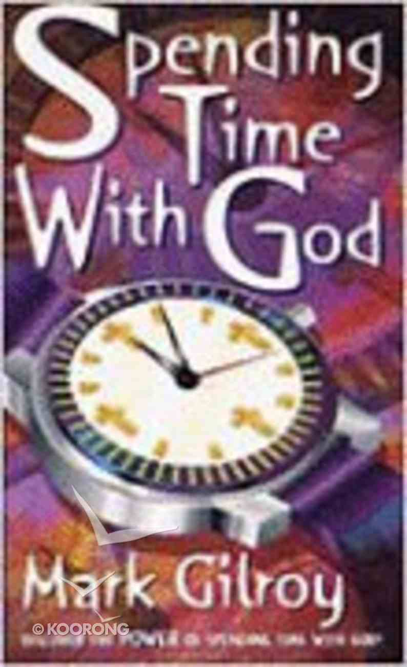 Spending Time With God Paperback