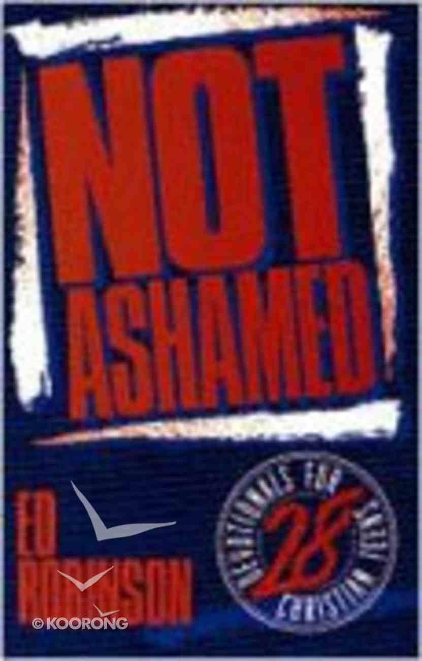 Not Ashamed Paperback
