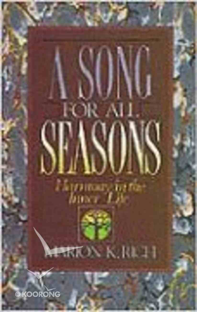 A Song For All Seasons Paperback