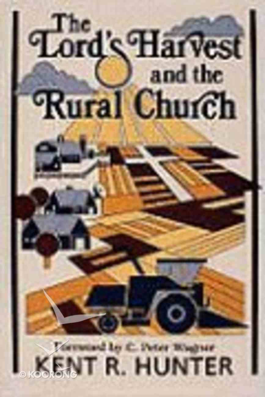 The Lord's Harvest and the Rural Church Paperback