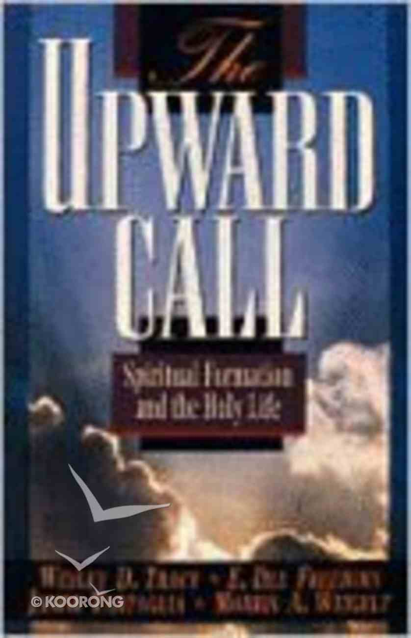 The Upward Call (Student Guide) Paperback
