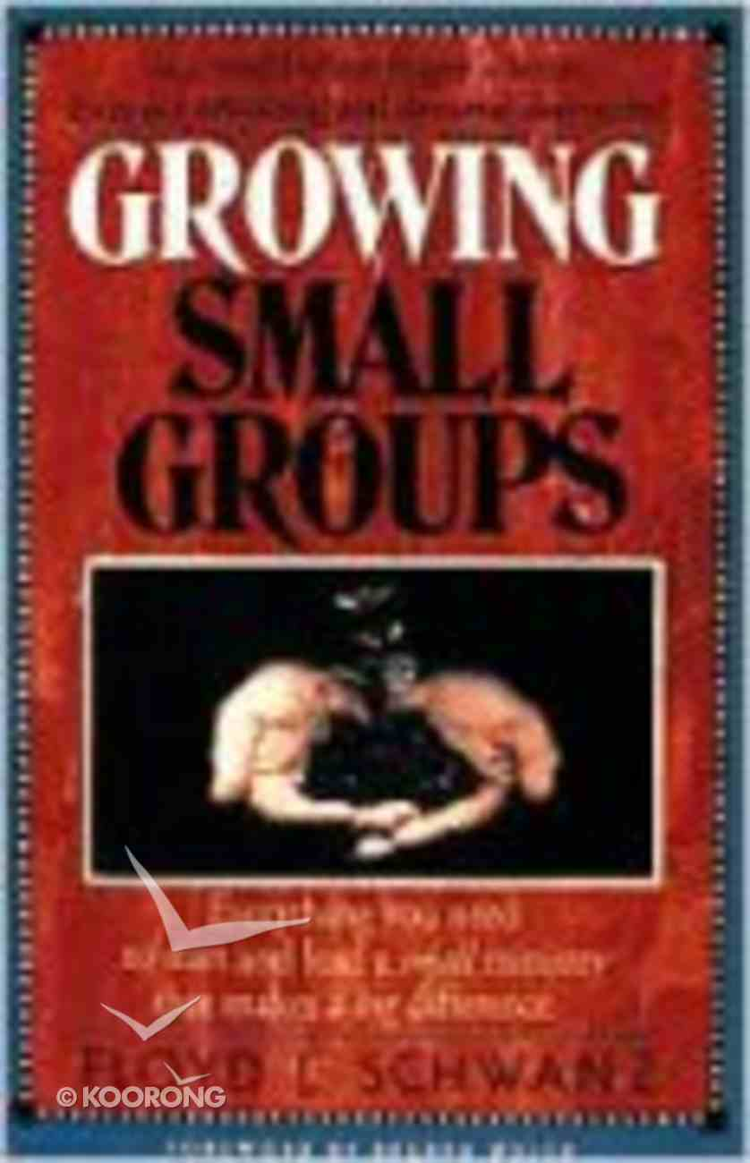 Growing Small Groups Paperback