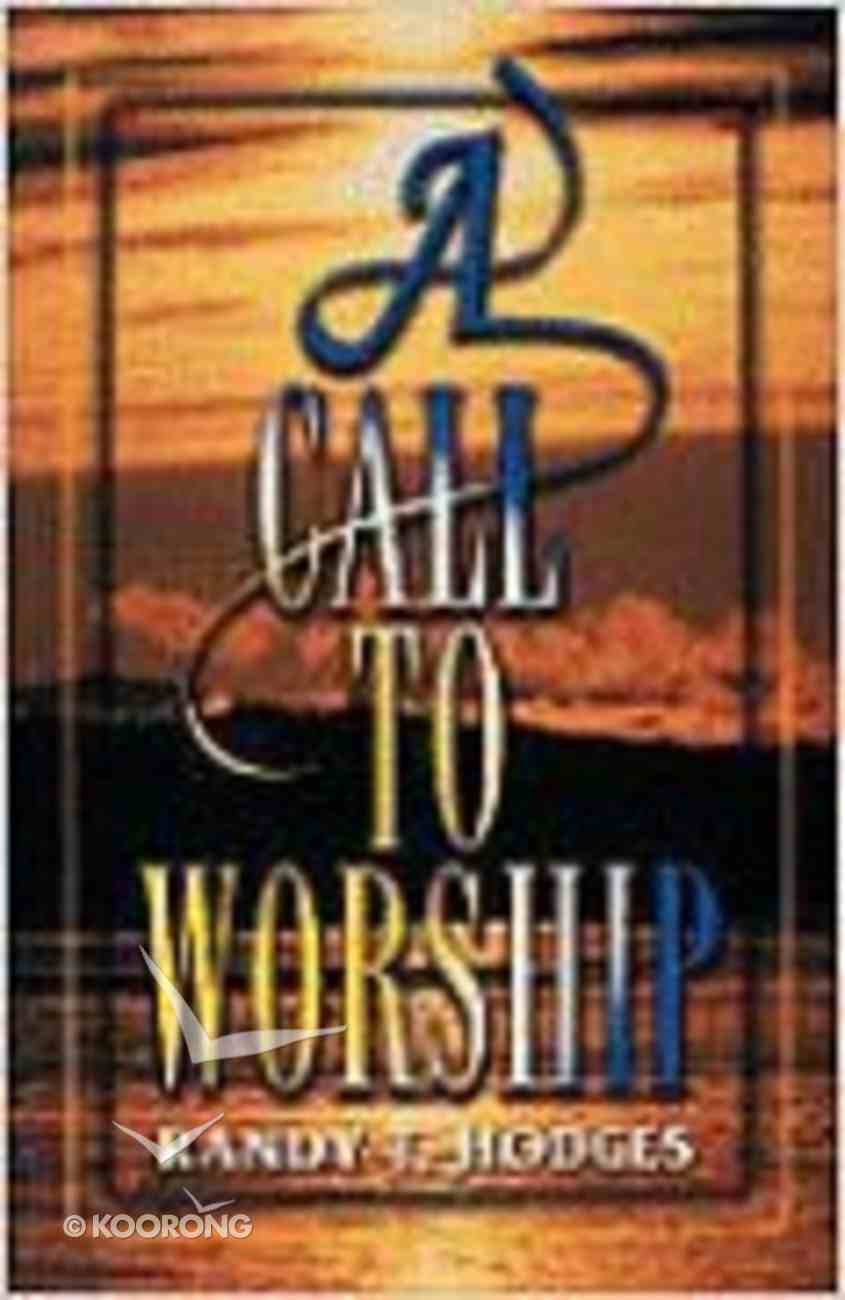 A Call to Worship Paperback