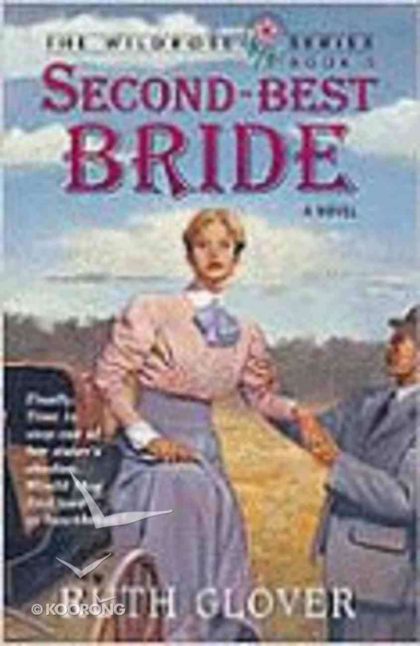 Second Best Bride (#05 in Wildrose Series) Paperback