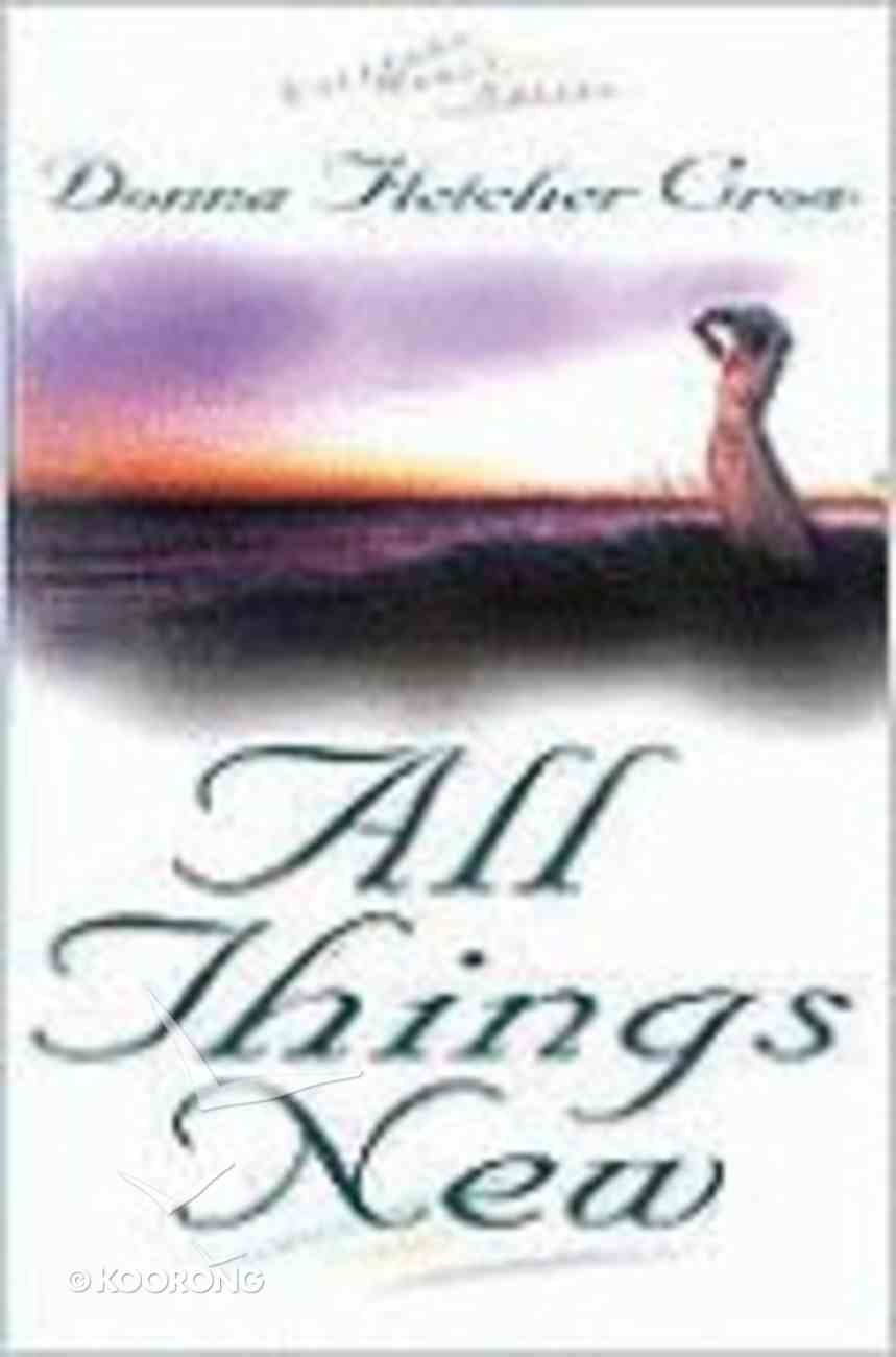 All Things New (#01 in Virtuous Heart Series) Paperback