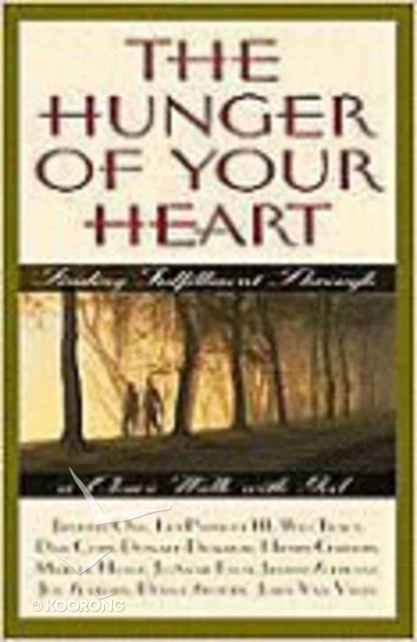 The Hunger of Your Heart Paperback