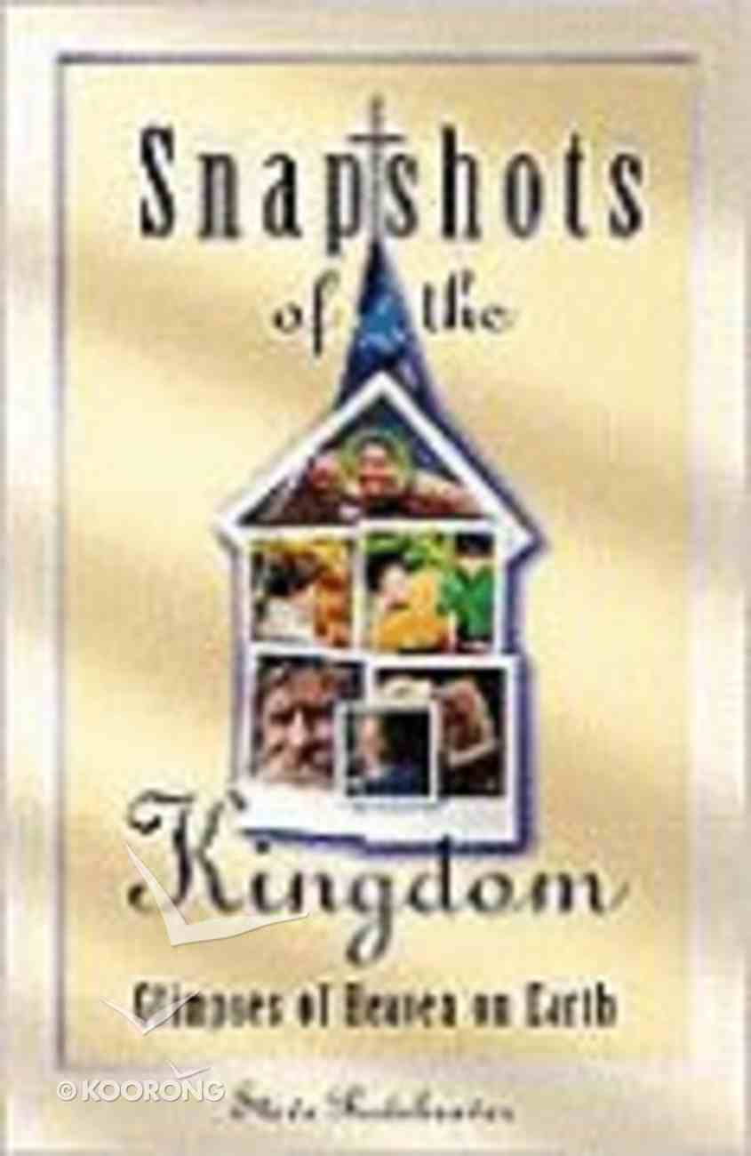 Snapshots of the Kingdom Paperback