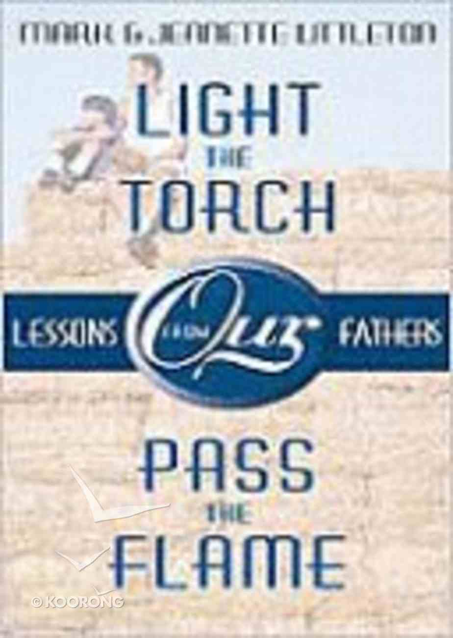 Light the Torch, Pass the Flame Paperback