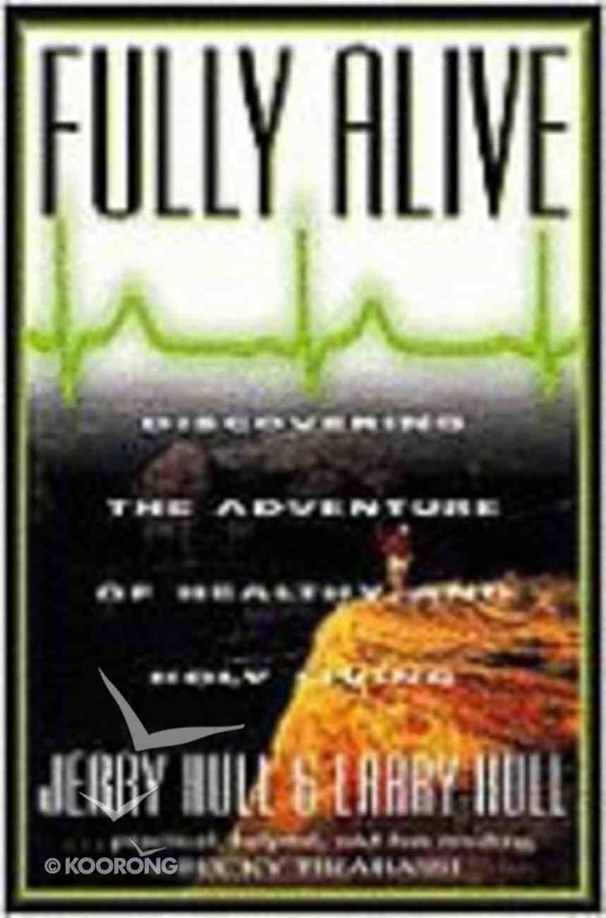 Fully Alive Paperback