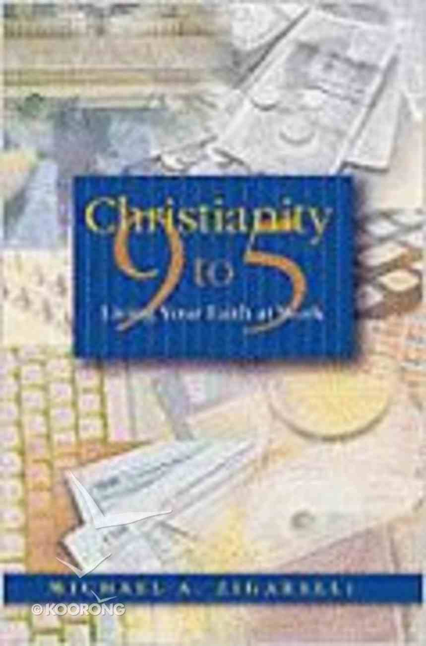Christianity 9 to 5 Paperback