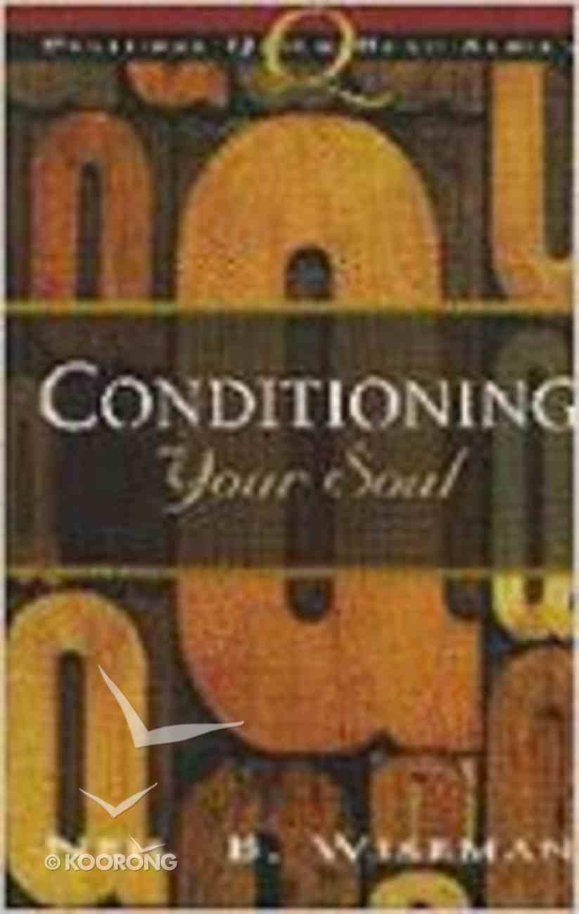 Conditioning Your Soul Paperback