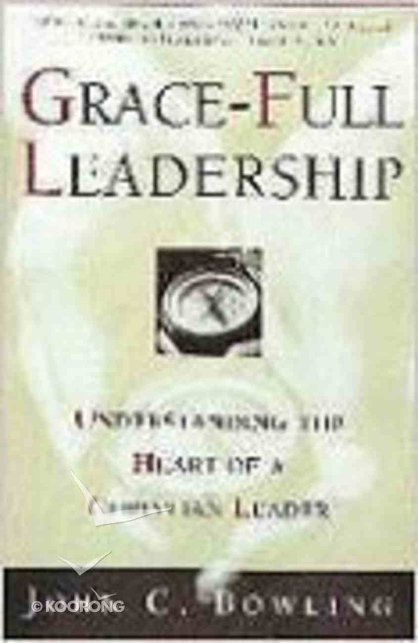 Grace-Full Leadership Paperback